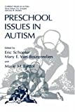 img - for Preschool Issues in Autism (Current Issues in Autism) book / textbook / text book
