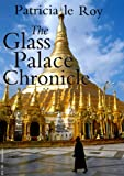 img - for The Glass Palace Chronicle book / textbook / text book