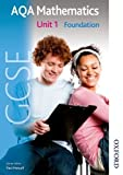 img - for New AQA GCSE Mathematics Unit 1 Foundation (Students Book) by Anne Haworth (2010-01-08) book / textbook / text book