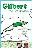 Gilbert the Grasshopper