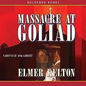 Massacre at Goliad | Elmer Kelton