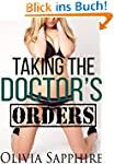 Taking the Doctor's Orders (Medical,...