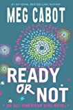 Ready or Not (All-American Girl Novels)
