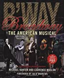 Broadway: The American Musical (Applause Books) (1423491033) by Maslon, Laurence