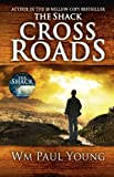 Cross Roads: What If You Could Go Back and Put Things Right? by Paul Young. Wm ( 2013 ) Paperback