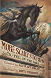 More Scary Stories to Tell in the Dark (0060835222) by Schwartz, Alvin