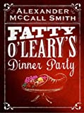 img - for Fatty O'Leary's Dinner Party book / textbook / text book