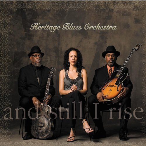 Heritage Blues Orchestra-And Still I Rise-CD-FLAC-2012-BOCKSCAR Download