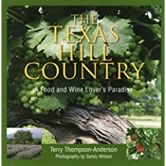 The Texas Hill Country: A Food and Wine Lover's Paradise