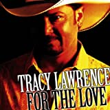 Find Out Who You're Friends - Tracy Lawrence