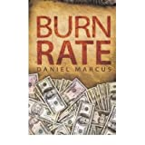 [(Burn Rate)] [Author: Daniel Marcus] published on (May, 2009)
