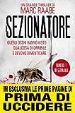 Il sezionatore (eNewton Narrativa) (Italian Edition)