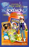 Collector's Value Guide: Pokemon Second edition [Paperback]