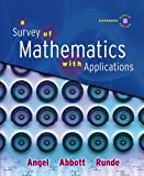 img - for Survey of Mathematics with Applications, Expanded Edition Value Pack (includes MyMathLab/MyStatLab Student Access Kit & Student's Solutions Manual ... Mathematics with Applications) (8th Edition) book / textbook / text book