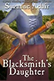 img - for The Blacksmith's Daughter: A Mystery of the American Revolution book / textbook / text book