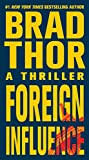 Foreign Influence: A Thriller