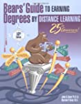 Bear's Guide to Earning Degrees by Di...