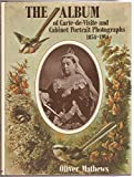 img - for The Album of Carte-de-Visite and Cabinet Portrait Photographs, 1854-1914 book / textbook / text book