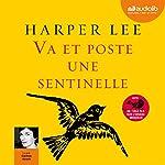 Va et poste une sentinelle | Harper Lee