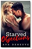 Starved Objections