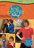 Knit & Crochet Today: Series 200-A [DVD] [2008] [Region 1] [US Import] [NTSC]