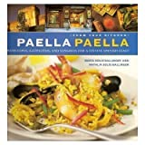 img - for Paella Paella: With Tapas, Gazpachos, and Sangrias for a Festive Spanish Feast (From Your Kitchen) book / textbook / text book
