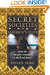 Secret Societies Of Americaa Elite