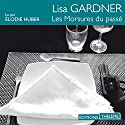 Les morsures du passé Audiobook by Lisa Gardner Narrated by Élodie Huber