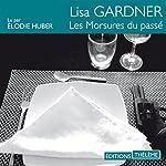 Les morsures du passé   Lisa Gardner