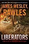 Liberators: A Novel of the Coming Glo...