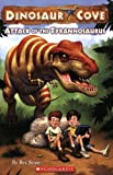 Attack of the Tyrannosaurus (Dinosaur Cove, No. 1)