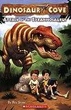 Attack Of The Tyrannosaurus (Dinosaur Cove)