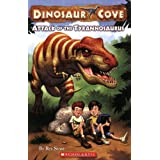Dinosaur Cove #1: Attack of the Tyrannosaurusby Rex Stone