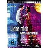 """Liebe mich, wenn du dich traustvon """"Guillaume Canet"""""""