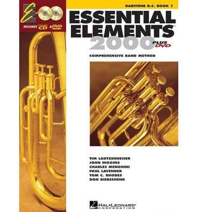 [ESSENTIAL ELEMENTS 2000, BOOK 1 PLUS DVD: BARITONE (B.C.) [WITH DVD] BY (AUTHOR)VARIOUS]ESSENTIAL ELEMENTS 2000, BOOK 1 PLUS DVD: BARITONE (B.C.) [WITH DVD][HARDCOVER]05-01-1999