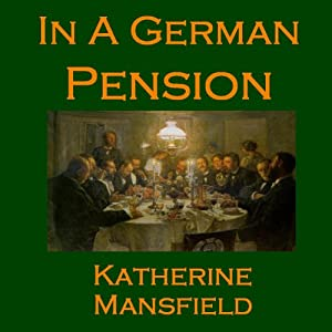 In a German Pension | [Katherine Mansfield]