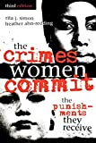 img - for The Crimes Women Commit: The Punishments They Receive (Global Perspectives on Social Issues) book / textbook / text book
