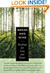 Bread and Wine: Readings for Lent and...
