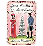 (Jane Austen's Guide to Dating) By Lauren Henderson (Author) Paperback on (Jan , 2005)