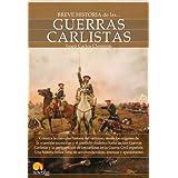 Breve historia de las guerras carlistas (Breve Historia (nowtilus))