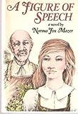 A Figure of Speech (0385282958) by Mazer, Norma Fox
