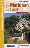 echange, troc FFRandonnée - Le Morbihan à pied : 45 Promenades et randonnées