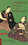 img - for Comrade Loves of the Samurai (Tuttle Classics) book / textbook / text book