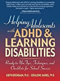 img - for Helping Adolescents with ADHD and Learning Disabilities: Ready-to-Use Tips, Tecniques, and Checklists for School Success book / textbook / text book