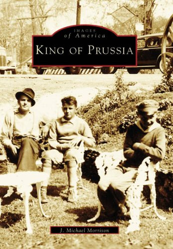 King of Prussia   (PA)  (Images of America)