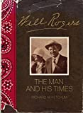 Will Rogers: His Life and Times (An American Heritage Biography) (0070344116) by Richard M. Ketchum