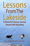 Lessons From the Lakeside: A Powerful Literary Journey Toward Self Discovery