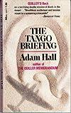 The Tango Briefing Adam Hall