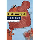 Dictionary of Terrorism (D - Dictionaries Series KCSS)by David Wright-Neville