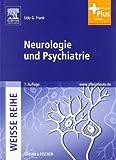 Neurologie und Psychiatrie: WEISSE REIHE - mit www.pflegeheute.de-Zugang